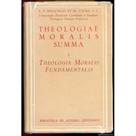 THEOLOGIAE MORALIS SUMMA I