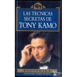 LAS TECNICAS SECRETAS DE TONY KAMO  KAMO, Tony