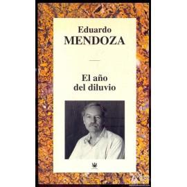 EL AÑO DEL DILUVIO.  MENDOZA, Eduardo