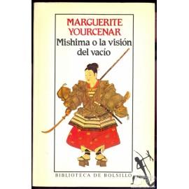 MISHIMA O LA VISION DEL VACÍO. YOURCENAR, Marguerite
