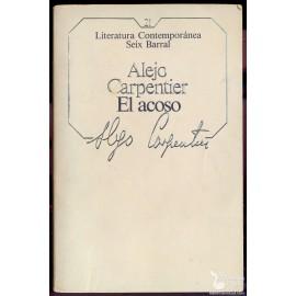 EL ACOSO.  CARPENTIER, Alejo
