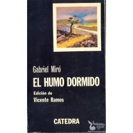 EL HUMO DORMIDO.  MIRÓ, Gabriel