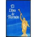 EL LIBRO DE MORMON. TOMADO DE LAS PLANCHAS DE NEFI. IGLESIA DE JESUCRISTO DE LOS ULTIMOS DIAS.