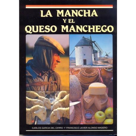 LA MANCHA Y EL QUESO MANCHEGO