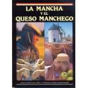LA MANCHA Y EL QUESO MANCHEGO. GARCÍA DEL CERRO, Carlos