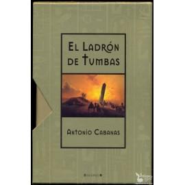 EL LADRON DE TUMBAS. (Edición de lujo) CABANAS, Antonio