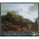 EL SIGLO DE ORO DEL PAISAJE HOLANDES. SUTTON, P. y  LOUGHMAN, J.