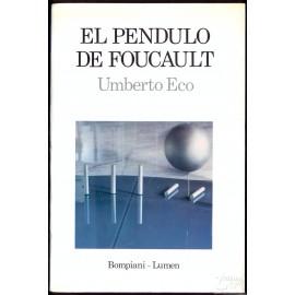 EL PENDULO DE FOUCAULT. ECO Humberto