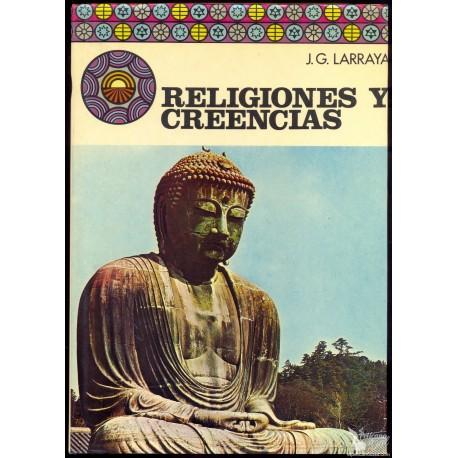 RELIGIONES Y CREENCIAS. G.-LARRAYA, Juan A