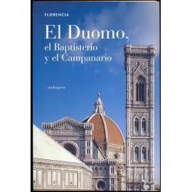 EL DUOMO, EL BAPTISTERIO Y EL CAMPANARIO (Florencia) DI CAGNO, Gabriella