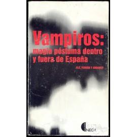 VAMPIROS: MAGIA PÓSTUMA DENTRO Y FUERA DE ESPAÑA. FLO, FERRAN Y ARDANUY.