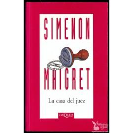 LA CASA DEL JUEZ. (Serie del Comisario Maigret). SIMENON, Georges