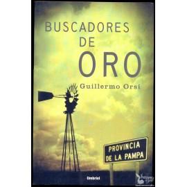 BUSCADORES DE ORO. ORSI, Guillermo.