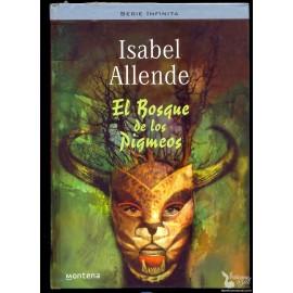 EL BOSQUE DE LOS PIGMEOS. (Memorias del Águila y del Jaguar 3) ALLENDE, Isabel