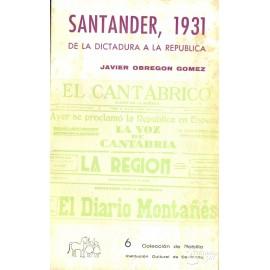 SANTANDER, 1931 DE LA DICTADURA A LA REPÚBLICA. OBREGÓN GÓMEZ, Javier