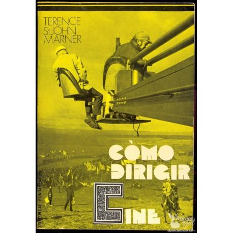 COMO DIRIGIR CINE. ST JOHN MARNER, Terence.