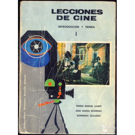 LECCIONES DE CINE. Tomo I y II. LAMET Pedro Miguel. RÓDENAS  José María. GALLEGO Domingo.