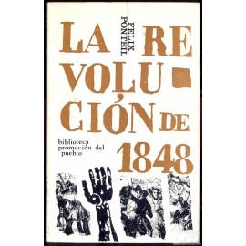 LA REVOLUCION DE 1848. PONTEIL, Felix