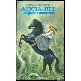 ALICIA Y JILL PEQUEÑAS AMAZONAS GUARNIERI, Rossana.