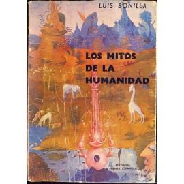 LOS MITOS DE LA HUMANIDAD.  BONILLA, Luis