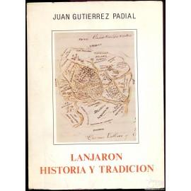 LANJARON. HISTORIA Y TRADICION GUTIERREZ PADIAL, Juan