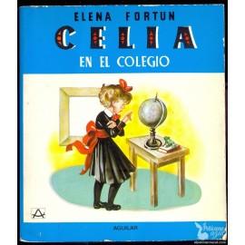 CELIA EN EL COLEGIO. FORTUN, Elena