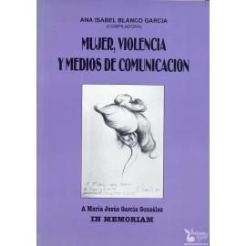 MUJER, VIOLENCIA Y MEDIOS DE COMUNICACIÓN