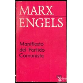 MANIFIESTO DEL PARTIDO COMUNISTA Y PRINCIPIOS DEL COMUNISMO  MARX y ENGELS