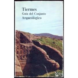 TIERMES CIUDAD RUPESTRE CELTIBERO ROMANA. GUIA DEL CONJUNTO ARQUEOLÓGICO.  ORTEGO  FRÍAS, Teógenes.