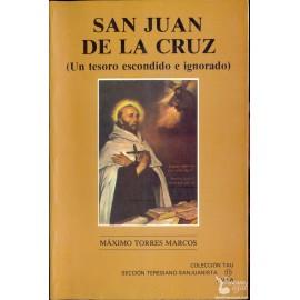 SAN JUAN DE LA CRUZ - (Un tesoro escondido e ignorado)  TORRES MARCOS, Máximo.