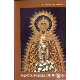 SANTA MARÍA DE REGLA. BUEY PÉREZ, Félix del. VALLECILLO MARTÍN, Miguel