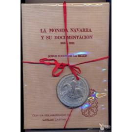 LA MONEDA NAVARRA Y SU DOCUMENTACION 1513-1838  MARÍN DE LA SALUD Jorge