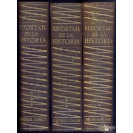 REPORTAJE DE LA HISTORIA. (136 RELATOS DE TESTIGOS PRESENCIALES SOBRE HECHOS OCURRIDOS EN 25 SIGLOS.  RIQUER, Martin de