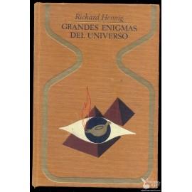 GRANDES ENIGMAS DEL UNIVERSO. HENNIG, RIchard.