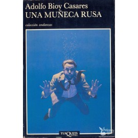 UNA MUÑECA RUSA .  BIOY CASARES, Adolfo