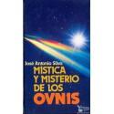 MISTICA Y MISTERIO DE LOS OVNIS.  SILVA, José Antonio