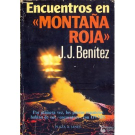 ENCUENTROS EN MONTAÑA ROJA.  BENÍTEZ, J. J.
