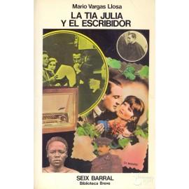 LA TIA JULIA Y EL ESCRIBIDOR.  VARGAS LLOSA, Mario
